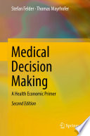 Medical Decision Making : under uncertainty by combining test information theory with...