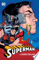 Superman by Mark Millar Superman Red Son The Authority Civil