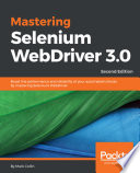 Mastering Selenium Webdriver 3 0