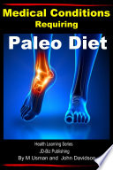 Medical Conditions Requiring Paleo Diet