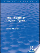 The Theory of Logical Types  Routledge Revivals
