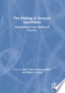 The Making Of Doctoral Supervisors