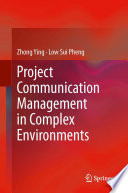 Project Communication Management in Complex Environments