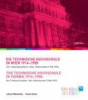 Die Geschichte Der Technischen Hochschule in Wien 1914-1955