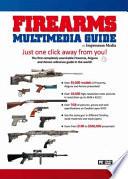Firearms Multimedia Guide