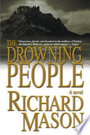 The Drowning People : sits in a room high above...