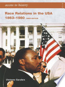 Access to History  Race Relations in the USA 1863 1980  Third edition