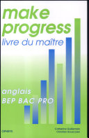 Anglais BEP BAC Pro Make progress