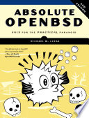 Absolute Openbsd 2nd Edition