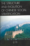 The Structure and Evolution of Chinese Social Stratification