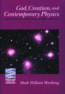 God  Creation  and Contemporary Physics