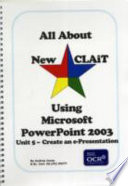 All about New CLAiT using Microsoft PowerPoint 2003