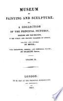 Musée de peinture et de sculpture ou recueil des principaux tableaux statues et bas-reliefs des collections publiques et particulières de l'Europe