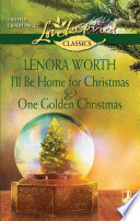 Book I ll Be Home for Christmas and One Golden Christmas