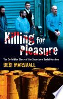 Killing For Pleasure