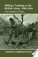 Military Training in the British Army, 1940-1944