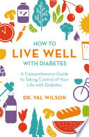 How To Live Well With Diabetes