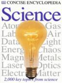 Concise Encyclopedia Science