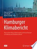 Hamburger Klimabericht ? Wissen über Klima, Klimawandel und Auswirkungen in Hamburg und Norddeutschland