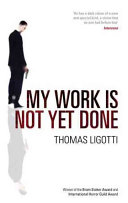 My Work Is Not Yet Done : employers. when frank dominio is suddenly...