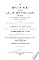 The Holy Bible Containing The Old And New Testaments : ...