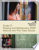 Nation's Report Card: Grade 12 Reading and Mathematics 2009 National and Pilot State Results
