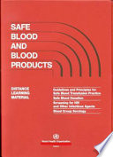 Safe Blood and Blood Products: Trainer's guide Key Prevention Strategy In The Fight Against