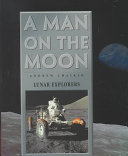 A Man on the Moon  Lunar explorers
