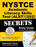 Nystce Academic Literacy Skills Test  Alst   202  Secrets Study Guide