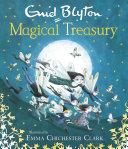 Enid Blyton s Magical Treasury