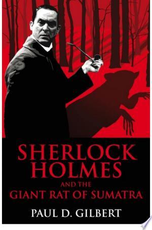Sherlock Holmes and the Giant Rat of Sumatra - ISBN:9780719810282