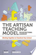 The Artisan Teaching Model for Instructional Leadership