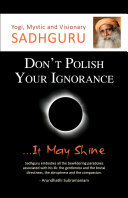 Don't Polish Your Ignorance (eBook) All Here The Pain The Confusion The