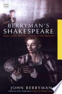 Berryman s Shakespeare