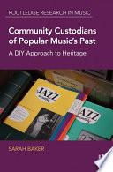 community custodians of popular music s past