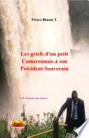 Les griefs d un petit Camerounais    son Pr  sident Souverain