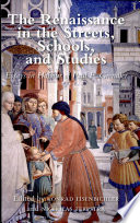 The Renaissance In The Streets Schools And Studies