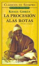 La procesion y alas rotas   The Procession and Broken Wings