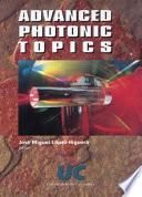 Advanced Photonic Topics