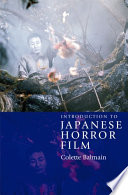 Ebook Introduction to Japanese Horror Film Epub Colette Balmain Apps Read Mobile