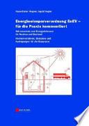 Energieeinsparverordnung EnEV - für die Praxis kommentiert