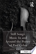 Still Songs  Music In and Around the Poetry of Paul Celan Book PDF