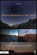 download ebook creative nightscapes and time-lapses pdf epub