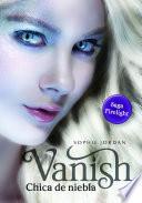 download ebook vanish - chica de niebla (firelight 2) pdf epub