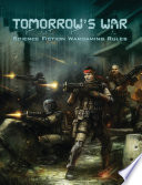 Tomorrow   s War  Science Fiction Wargaming Rules