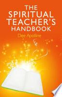 The Spiritual Teacher S Handbook