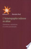 L historiographie indienne en d  bat