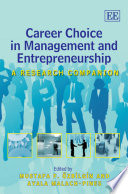 Career Choice in Management and Entrepreneurship Choice Of Managers And Entrepreneurs Their