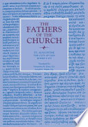 The City of God  Books I   VII  The Fathers of the Church  Volume 8