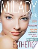 Milady   s Standard Esthetics  Advanced